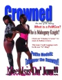 Crowned Entertainment - Crowned Magazine